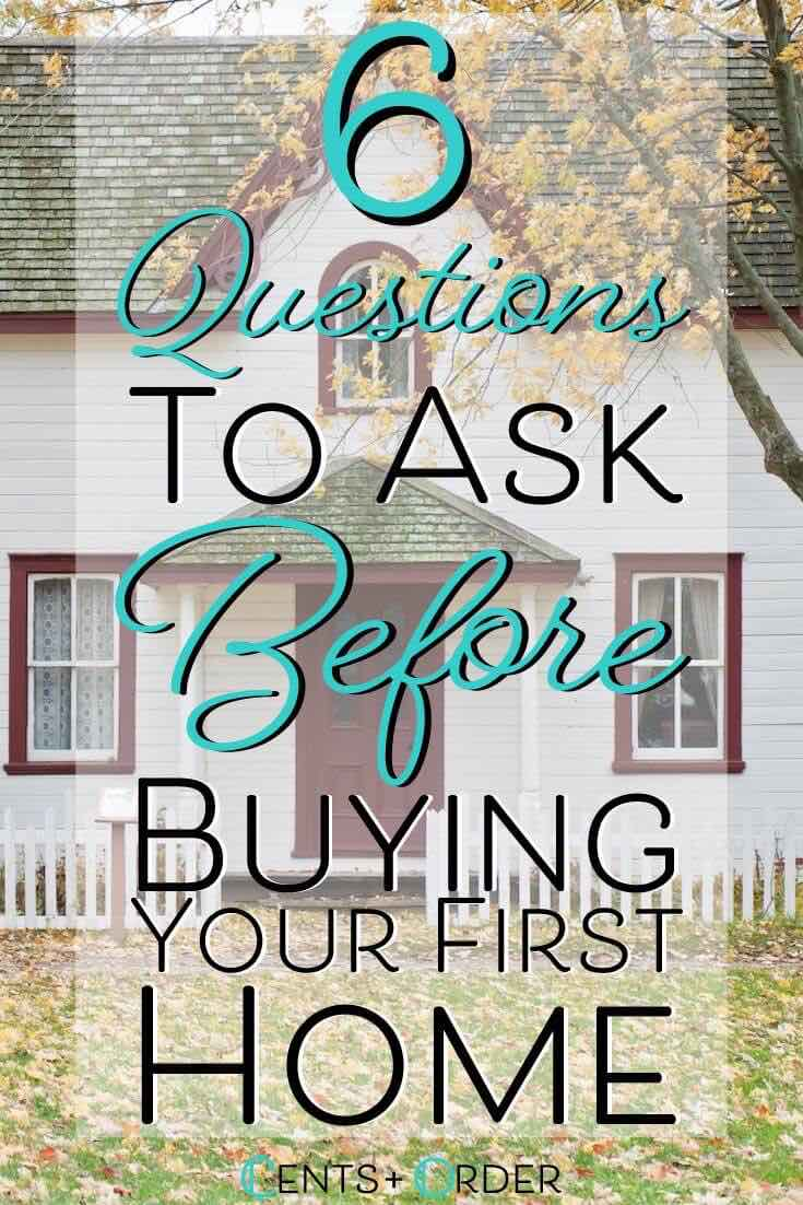 Buying a home is a huge decision! These 6 questions need to be answered before signing your name on the dotted line!