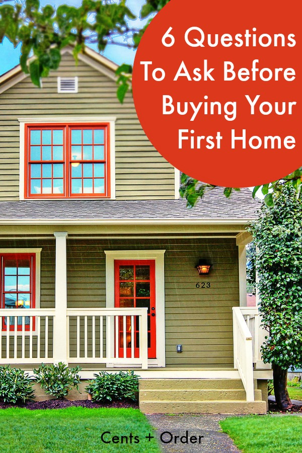 6 questions to ask before buying your first home for What to do before buying a home