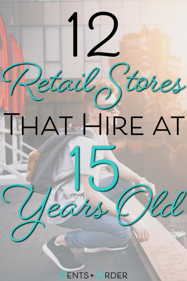 Retail-Stores-That-Hire-at-15-Years-Old-Pinterest
